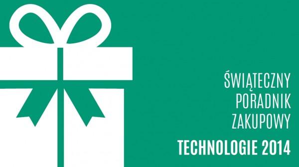 Świąteczny poradnik zakupowy technologie 2014